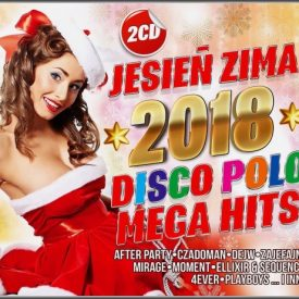 Jesień Zima 2018 Disco Polo Mega Hits 2CD